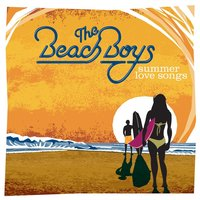 Summer Love Songs — The Beach Boys