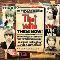 Then And Now — The Who