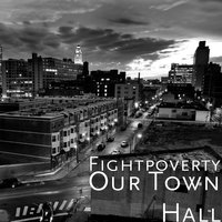 Our Town Hall — fightpoverty