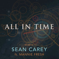 All in Time — Sean Carey, Sean Carey feat. Mannie Fresh