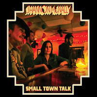 Small Town Talk — Shannon McNally