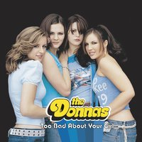 Too Bad About Your Girl — The Donnas