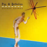 Pigs and Battleships: Factory Benelux Version — Quando Quango
