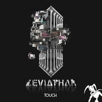 Touch — Leviathan
