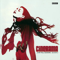 John Peel Sessions : Season 2 — Cinerama