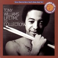 LIFETIME: THE COLLECTION — Tony Williams