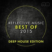 Best of 2015 - Deep House Edition — сборник