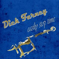 Easily Stop Time — Dick Farney