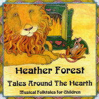Tales Around the Hearth — Heather Forest