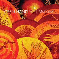 You and Me — Arkells, Open Hand