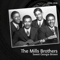 Sweet Georgia Brown — Victor Young, Bing Crosby, The Mills Brothers, The Boswell Sisters