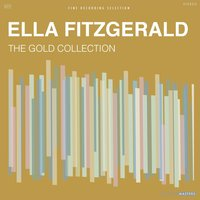The Gold Collection — Ella Fitzgerald