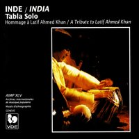 Inde: Hommage à Latif Ahmed Khan (India: A Tribute to Latif Ahmed Khan) — Ustad Latif Ahmed Khan, Asif Ali Khan & Ma Deva Prashanti