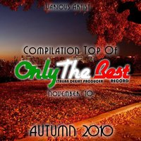 Autumn 2010: Top of Only the Best Record — сборник