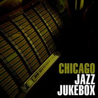 Chicago Jazz Jukebox — сборник