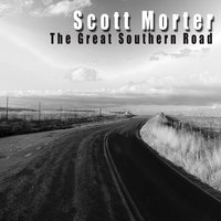The Great Southern Road — Scott Morter
