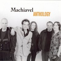 Anthology — MacHiavel