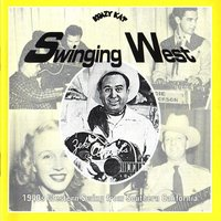 Swinging West, 1940s Western Swing from Southern California — сборник
