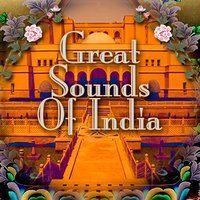 Great Sounds Of India — The Sounds Of India