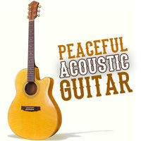 Peaceful Acoustic Guitar — сборник