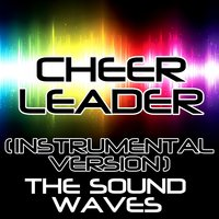 Cheerleader — The Soundwaves