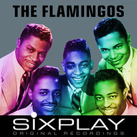 Six Play: The Flamingos - EP — The Flamingos