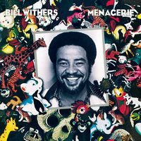 Menagerie — Bill Withers