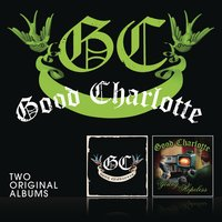 Good Charlotte/The Young And The Hopeless — Good Charlotte