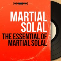 The Essential of Martial Solal — Martial Solal