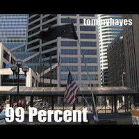 99 Percent — Tommy Hayes
