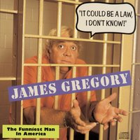 """It Could Be A Law, I Don't Know!""  The Funniest Man In America — James Gregory"