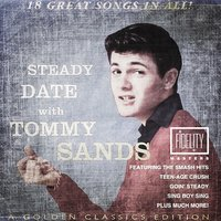 Classic and Collectable - Steady Date with Tommy Sands — Tommy Sands