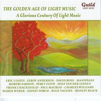 The Golden Age of Light Music: A Glorious Century of Light Music — сборник