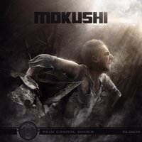 New Cosmic Order — Mokushi