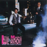 When The Night Is Over — Marc Anthony, Little Louie Vega