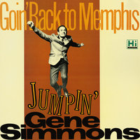 Goin' Back to Memphis — Gene Simmons