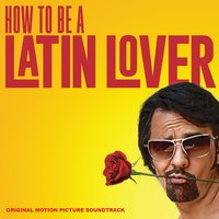 How to Be a Latin Lover — сборник