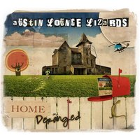 Home and Deranged — Austin Lounge Lizards