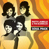 Soul Pack - Patti Labelle & The Bluebelles - EP — Patti Labelle & The Bluebells