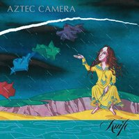 Knife — Aztec Camera