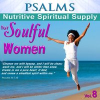 Psalms, Nutritive Spiritual Supply for Soulful Women, Vol. 8 — David & The High Spirit