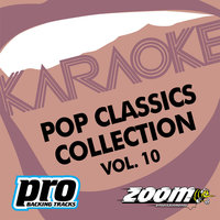 Zoom Karaoke - Pop Classics Collection - Vol. 10 — Zoom Karaoke