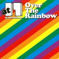 Over The Rainbow Vol. 1 — At17