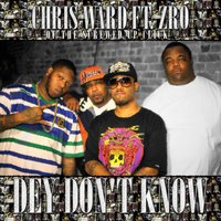 Dey Don't Know - Single — Chris Ward