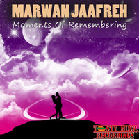 Moments of Remembering — Marwan Jaafreh