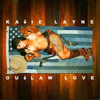 Outlaw Love — Katie Layne