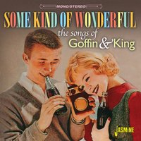 The Songs of Goffin & King - Some Kind of Wonderful — сборник