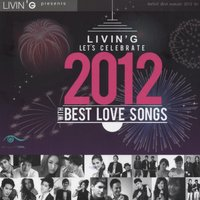 Let's Celebrate 2012 With Best Love Song — сборник
