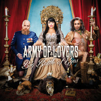 Big Battle Of Egos — Army Of Lovers