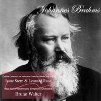 Brahms: Double Concerto for Violin and Cello in A Minor, Op. 102 — Иоганнес Брамс, Bruno Walter, Isaac Stern, Leonard Rose, Isaac Stern & Leonard Rose, New York Philharmonic Simphony Orchestra